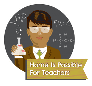 Home Is Possible For Teachers Homebuyer Program